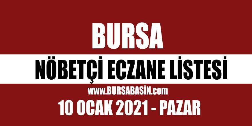 10 Ocak PazarBursa Nöbetçi Eczaneleri - 2021